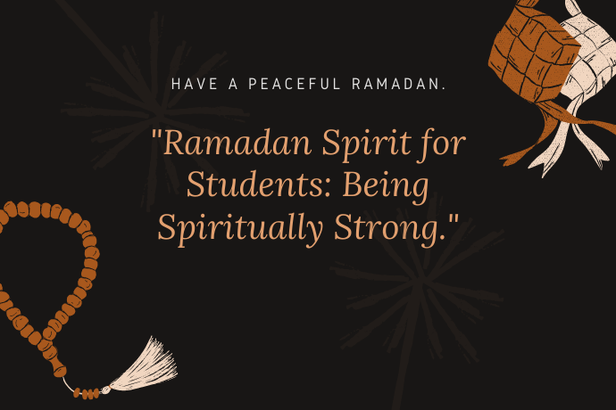 Ramadan Spirit for Students: Being Spiritually Strong